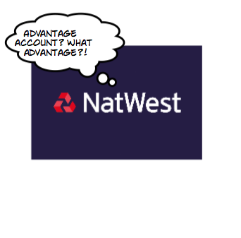 Beware the Natwest 'Advantage Gold' Account