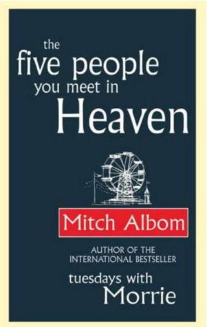 mitch albom five people you meet in heaven review