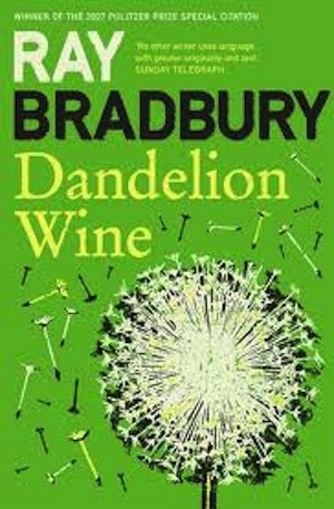 dandelion wine ray bradbury review