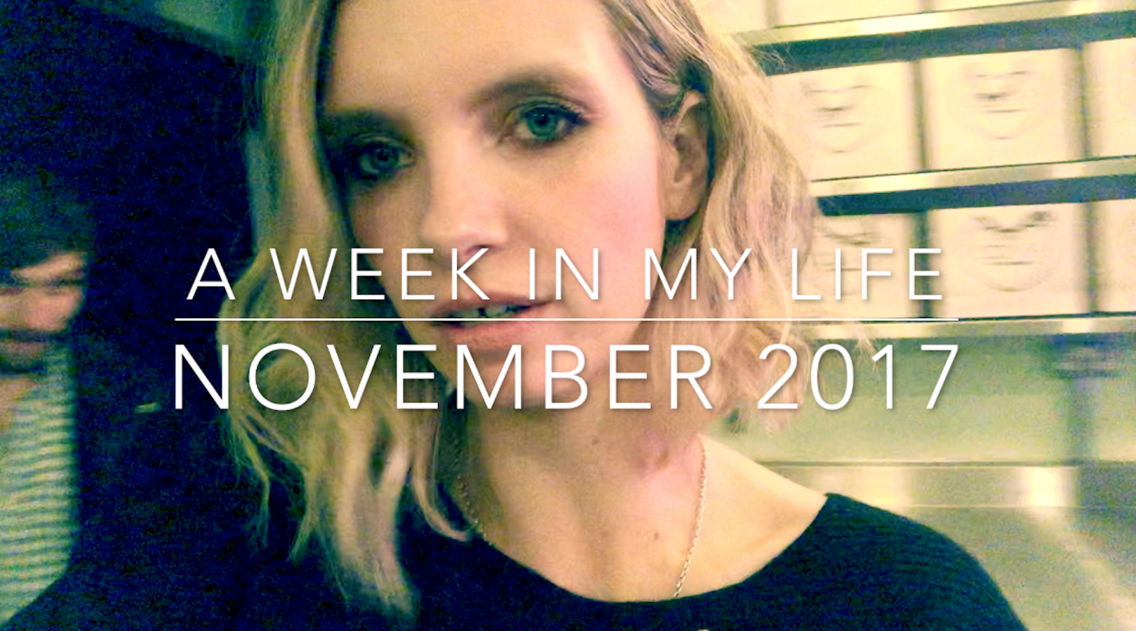 week in my life november